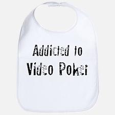 Addicted to Video Poker Bib