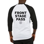 Front Stage Pass Baseball Jersey