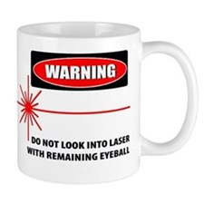 Laser Do Not Look Into Laser Small Mug