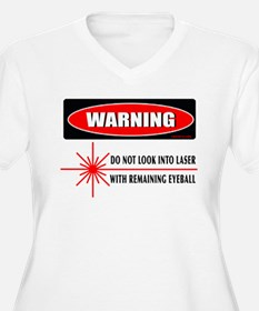 Laser Do Not Look Into Laser T-Shirt