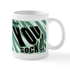 you sock Mug