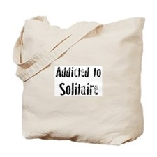 Addicted to Solitaire Tote Bag