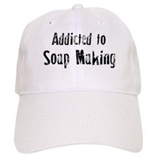 Addicted to Soap Making Baseball Cap