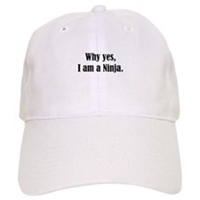 Why yes, I am a Ninja Baseball Cap