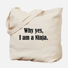 Why yes, I am a Ninja Tote Bag