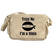 Trust me, I'm a Ninja Messenger Bag