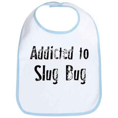 Addicted to Slug Bug Bib
