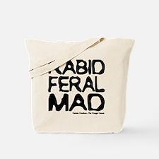 Rabid. Feral. Mad. Katniss Everdeen Tote Bag