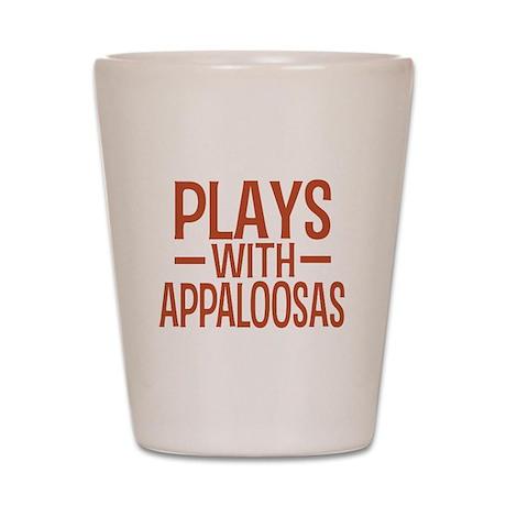PLAYS Appaloosas Shot Glass