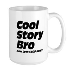 Cool Story Bro: Now Lets Stop Kony Mug