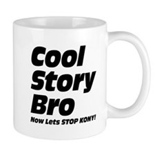 Cool Story Bro: Now Lets Stop Kony Small Mug
