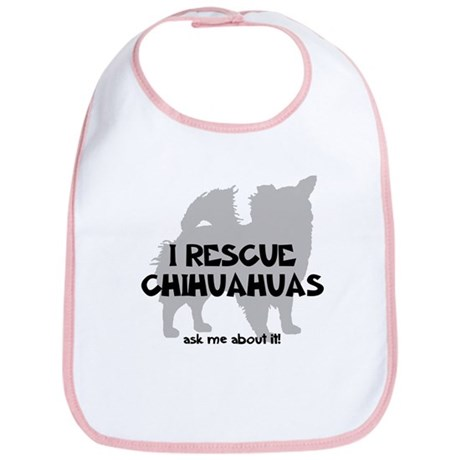 I RESCUE Chihuahuas Bib