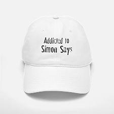 Addicted to Simon Says Baseball Baseball Cap