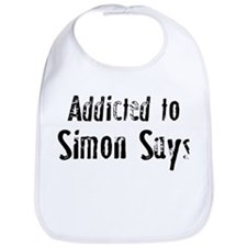 Addicted to Simon Says Bib
