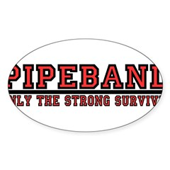 Pipe Band: Only the Strong Su Sticker (Oval 10 pk)