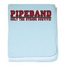 Pipe Band: Only the Strong Su baby blanket