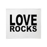 LOVE ROCKS Throw Blanket