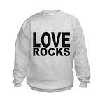 LOVE ROCKS Kids Sweatshirt