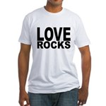 LOVE ROCKS Fitted T-Shirt