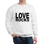 LOVE ROCKS Sweatshirt
