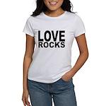 LOVE ROCKS Women's T-Shirt