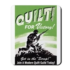 Quilt For Victory! Mousepad