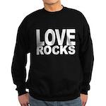 LOVE ROCKS Sweatshirt (dark)