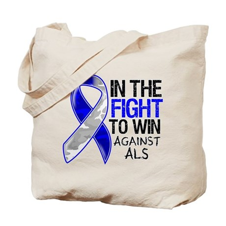 In The Fight Against ALS Tote Bag
