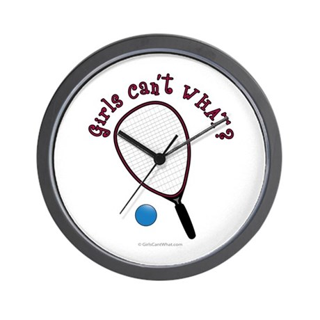 Girls Can't WHAT? Racquetball Wall Clock