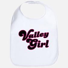 Valley Girl #1 Bib