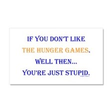 HG- Youre Stupid Car Magnet 20 x 12