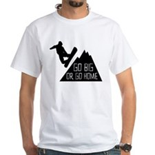 Snowboarder Go Big T-Shirt