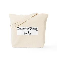 Dumpster Diving Rocks Tote Bag