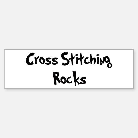 Cross Stitching Rocks Bumper Bumper Bumper Sticker
