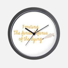 What a delicious defense. Wall Clock