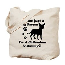 Chihuahua Mommy Tote Bag
