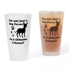 Chihuahua Mommy Drinking Glass