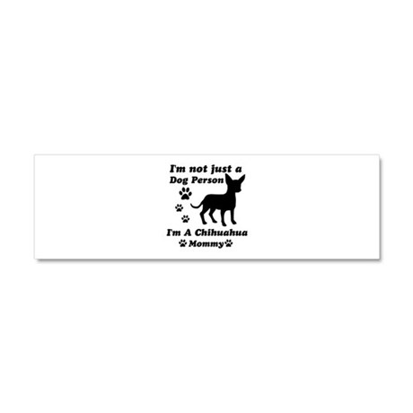 Chihuahua Mommy Car Magnet 10 x 3