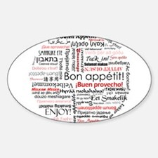 Bon appetit in different lang Sticker (Oval)