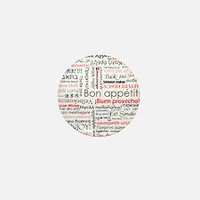 Bon appetit in different lang Mini Button