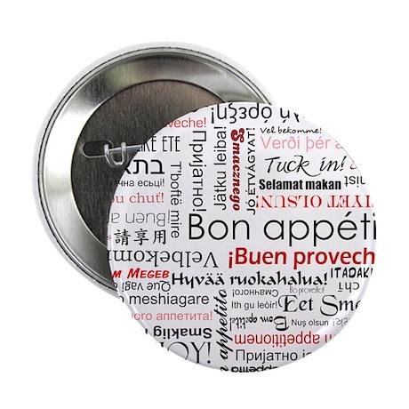 "Bon appetit in different lang 2.25"" Button (100 pa"