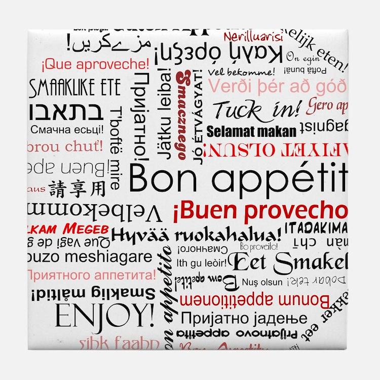 Bon appetit in different lang Tile Coaster