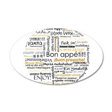 Bon Appetit in many languages 22x14 Oval Wall Peel