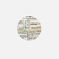Bon Appetit in many languages Mini Button