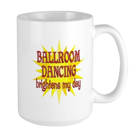 Ballroom Brightens Large Mug
