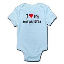 I LOVE MY Morgan Horse Infant Bodysuit