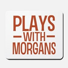 PLAYS Morgans Mousepad