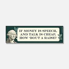 If Money is Speech - Car Magnet 10 x 3