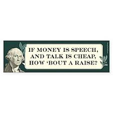 If Money is Speech - Bumper Bumper Sticker