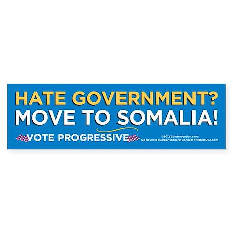 Hate Govt? (Bumper Sticker)